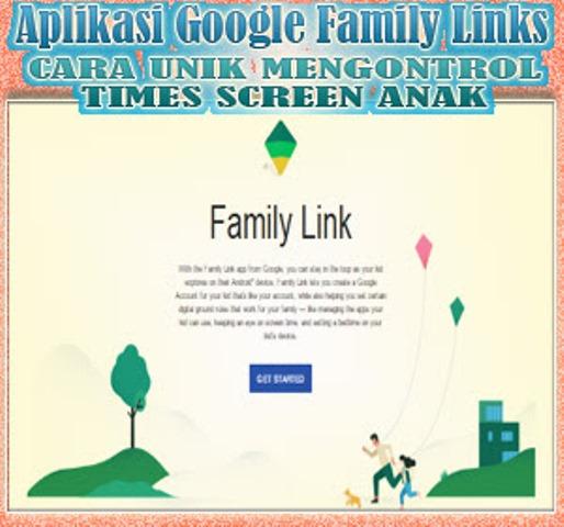 Google Rilis Aplikasi untuk Bantu Orangtua Mengontrol Aktivitas Anak