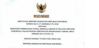 Setelah dua kali melayangkan usulan, akhirnya Pemprov (Pemerintah Provinsi) Gorontalo mendapatkan restu dari Menkes I (Menteri Kesehatan Republik Indonesia), untuk pemberlakuan PSBB (Pembatasan Sosial Bersakala Besar)