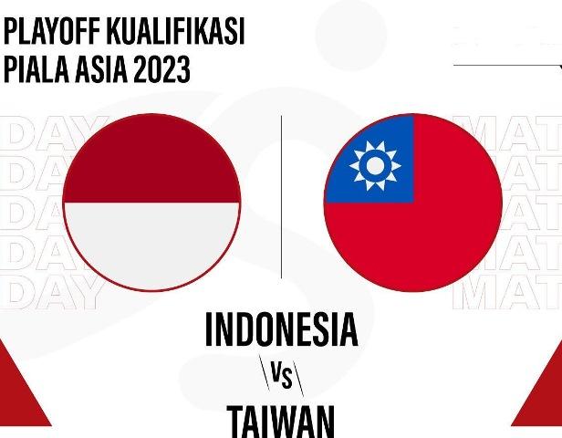 Ini Jadwal Pertandingan Leg Kedua Piala Asia Antara Indonesia vs Taiwan